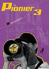 Pionier 3 - leerwerkboek VINCKX, ELS, onb.uitv.