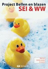 Project Bellen en blazen - SEI & WW GRAUWELS, CHRISTINE, onb.uitv.