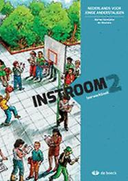 Instroom 2 - leerwerkboek Nederlands voor jonge anderstaligen, Goossens, Marian, onb.uitv.