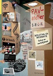 PAV - atelier L/XL - Beeldtaal en informatie - leerwerkboek Schijn en werkelijkheid, RIDDER, BERT DE, onb.uitv.