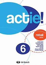 Actie! 6 Retail minor FASTRE, LUCIEN, onb.uitv.