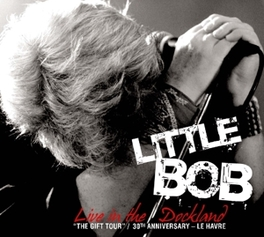 LIVE IN THE DOCKLAND CD + DVD, Audio CD, LITTLE BOB, CD