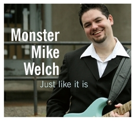 JUST LIKE IT IS THE MONSTER RETURNS Audio CD, WELCH, MIKE -MONSTER-, CD