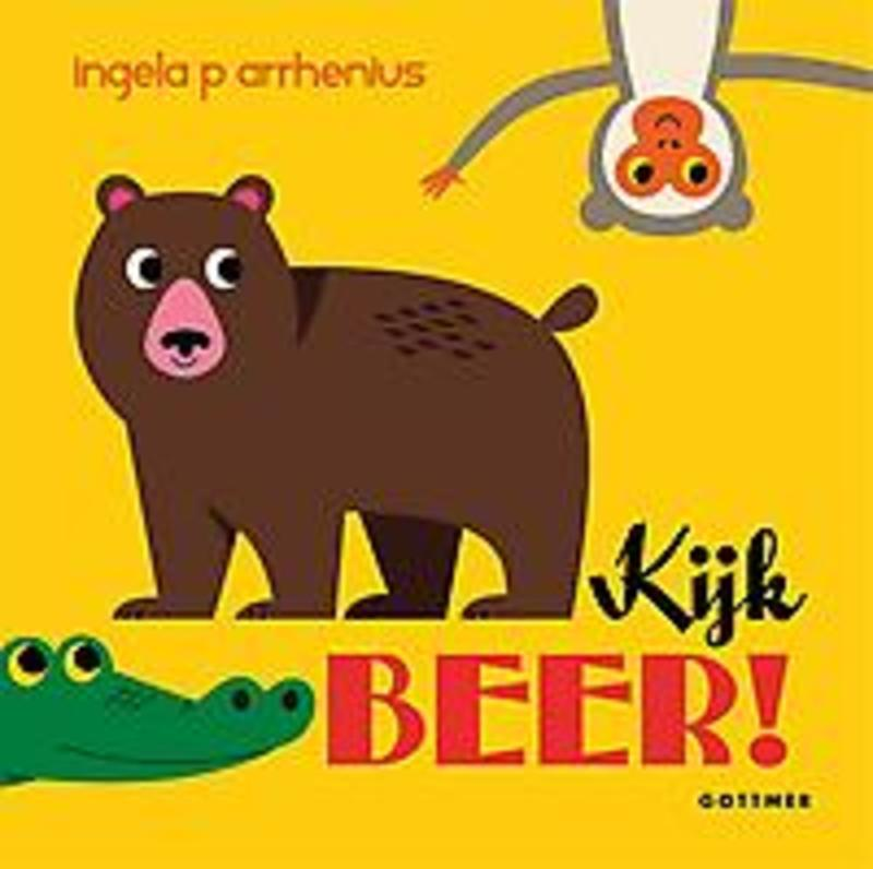 Kijk beer! Ingela P. Arrhenius, Hardcover