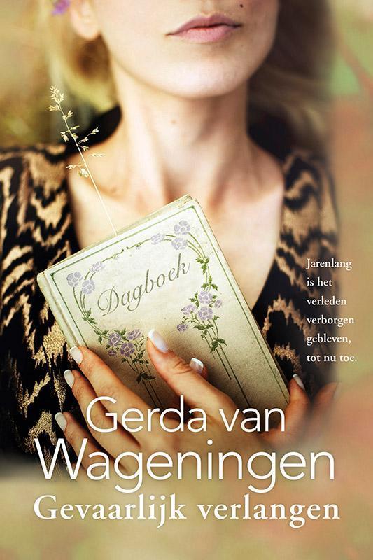 Gevaarlijk verlangen Van Wageningen, Gerda, Paperback
