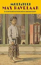 Max Havelaar of de koffiveilingen der Nederlandsche handelmaatschappy, Multatuli, Paperback