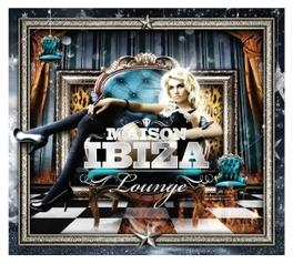 MAISON IBIZA-LOUNGE V/A, CD