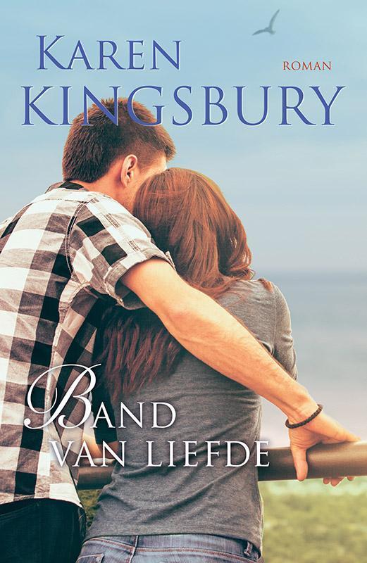 Band van liefde roman, Kingsbury, Karen, Paperback