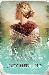 De zendelingsvrouw - midprice roman, Jody Hedlund, Paperback