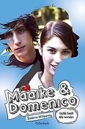 Liefde heelt alle wonden Maaike en Domenico, Susanne Wittpennig, Paperback