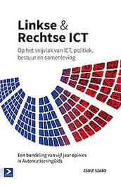 Linkse & techtse ICT op het snijvlak van ICT, politiek, bestuur en samenleving, Szabo, Zsolt, Paperback