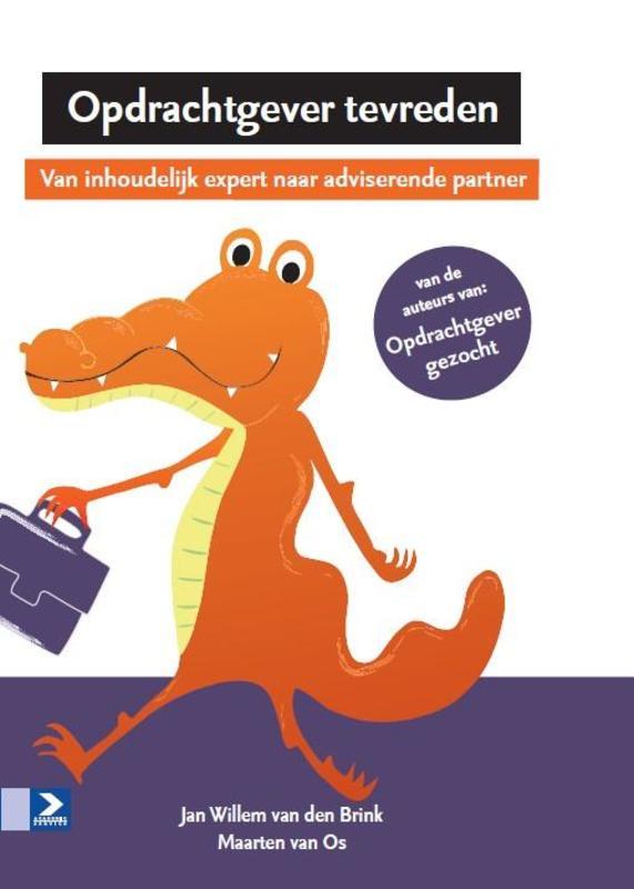 Opdrachtgever tevreden van inhoudelijk expert naar adviserende partner, Jan Willem van den Brink, Hardcover