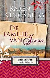 De familie van Jezus bijbels-historische roman en bijbelstudie, Kingsbury, Karen, Paperback