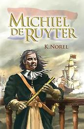 Michiel de Ruyter Norel, K, Paperback