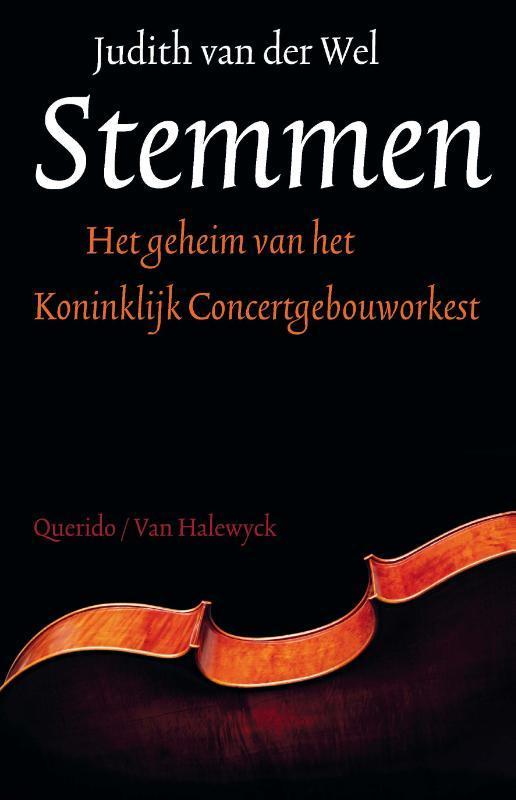 Stemmen het geheim van het Koninklijk Concertgebouworkest, Judith van der Wel, Paperback