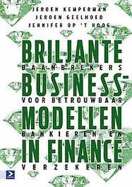 Briljante businessmodellen in finance baanbrekers voor betrouwbaar bankieren en verzekeren, Kemperman, Jeroen, Hardcover