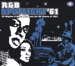 R&B SPOTLIGHT '61 56 RHYTHM & BLUES HITS FROM THE US CHARTS OF 1961 V/A, CD
