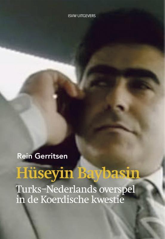 Huseyin Baybasin Turks-Nederlands overspel in de Koerdische kwestie, Rein Gerritsen, Paperback