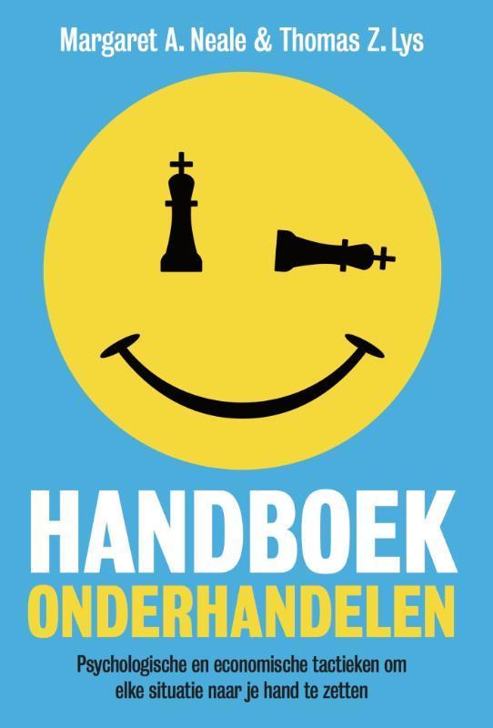 Handboek onderhandelen psychologische en economische tactieken om elke situatie naar je hand te zetten, Thomas Z. Lys, Paperback