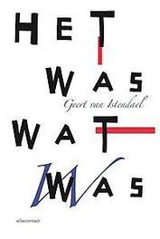 Het was wat was Van Istendael, Geert, Paperback