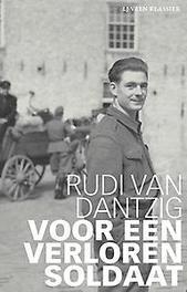 Voor een verloren soldaat Van Dantzig, Rudi, Paperback
