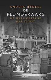 De plunderaars de nazi-obsessie met kunst, Rydell, Anders, Paperback