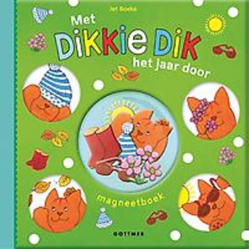 Met Dikkie Dik het jaar door magneetboek, Jet Boeke, Hardcover
