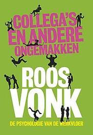 Collega's en andere ongemakken de psychologie van de werkvloer, Roos Vonk, Paperback