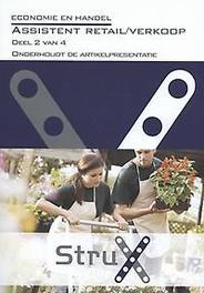 Assistent verkoop / retail: Deel 2 van 4 onderhoudt de artikelpresentatie economie en handel, Gerdien van den Brink, Paperback
