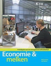 Economie en melken praktijkgids voor een winstgevend melkveebedrijf, Achten, Niels, Paperback