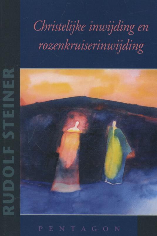 Christelijke inwijding en rozenkruiserinwijding Rudolf Steiner, Paperback