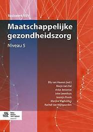 Maatschappelijke gezondheidszorg: Niveau 5 Basiswerk V&V, Leemhuis, Joke, Paperback