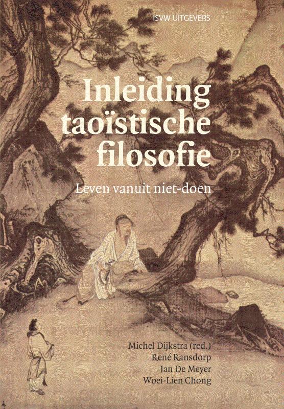 Inleiding taoïstische filosofie leven vanuit niet-doen, Chong, Woei-Lien, Paperback