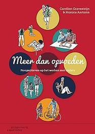 Meer dan opvoeden perspectieven op het werken met ouders, Gravesteijn, Carolien, Paperback
