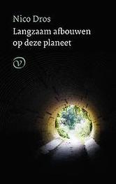 Langzaam afbouwen op deze planeet Dros, Nico, Paperback