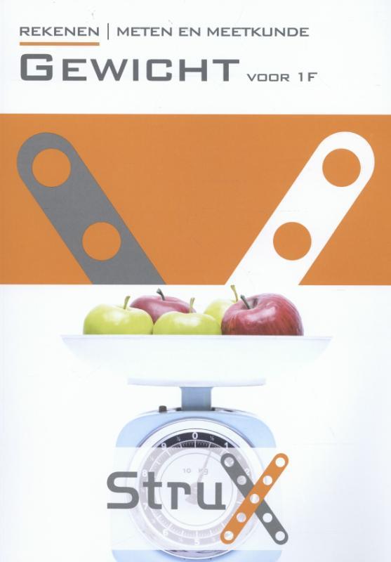 Strux: Rekenen meten en meetkunde. gewicht voor 1F Gall, Lex, Hardcover