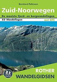 Zuid-Noorwegen 53 fjord- en bergwandelingen tussen Oslo, Lillehammer, Bergen en Kristiansand, Bernhard Pollmann, Paperback