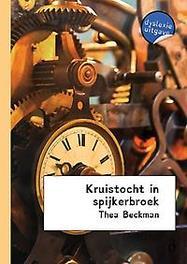 Kruistocht in spijkerbroek - dyslexie uitgave Beckman, Thea, Paperback