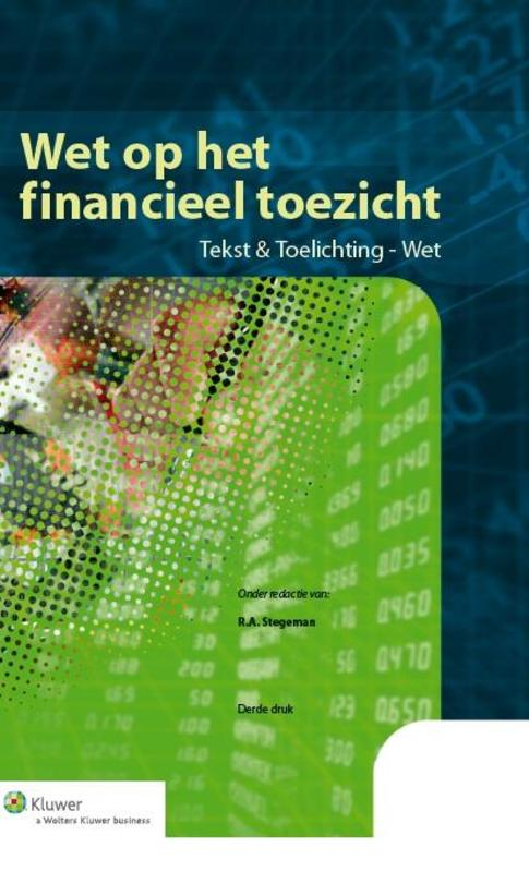Wet op het financieel toezicht tekst en toelichting tekst en toelichting - wet, Hardcover