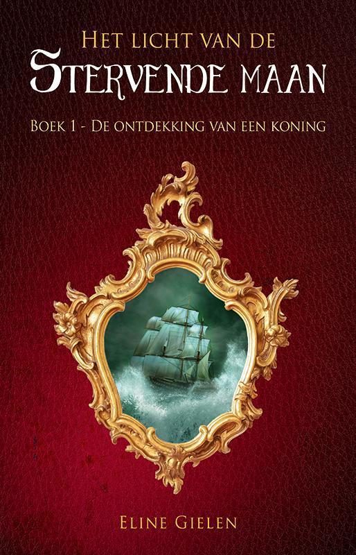 De ontdekking van een koning Eline Gielen, Paperback