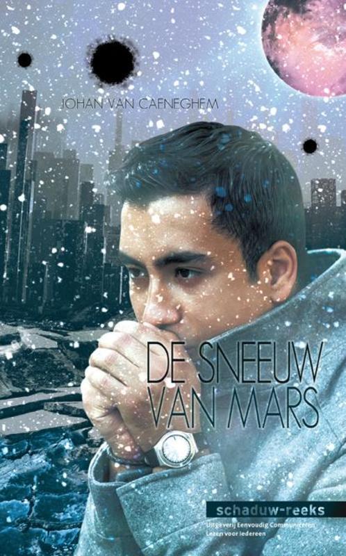 De sneeuw van Mars Van Caeneghem, Johan, Hardcover