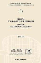 Reports of judgments and decisions Recueil des arrêts et décisions: 2011-VI European court of human rights, Paperback