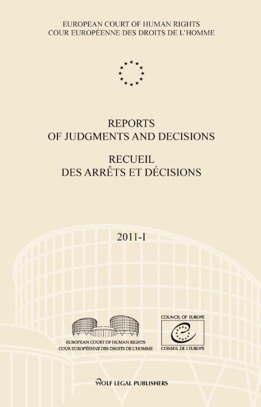 Reports of judgments and decisions Recueil des arrêts et décisions: 2011-I European court of human rights, Paperback