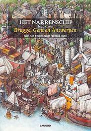 Het narrenschip legt aan in de Vlaamse zustersteden Brugge, Gent, Antwerpen, Van Bochelt, Jules, Hardcover