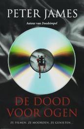 De dood voor ogen Peter James, Paperback
