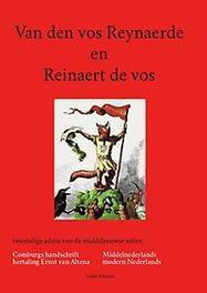 Van den vos Reynaerde en Reinaert de vos tweetalige studie-editie van de middeleeuwse satire editie, Van Altena, Ernst, Paperback