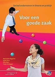 Voor een goede zaak sociaal ondernemen in theorie en praktijk, Verhagen, Petra, Paperback