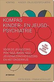 Kompas kinder- en jeugdpsychiatrie voor de jeugdzorg, POH-ggz, basis-ggz, jeugdgezondheidszorg en het onderwijs. Ook geschikt voor opvoeders!, Verhulst, Frank, Paperback