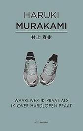 Waarover ik praat als ik over hardlopen praat Murakami, Haruki, Paperback