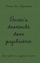 Dantés doortocht door psychiatrie Landschoot, Domien van, Paperback